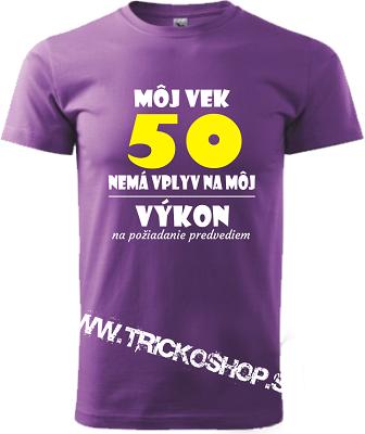 5bab288373b0 Pánske tričko Môj vek a výkon