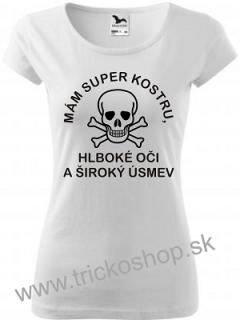 fa459f117 Dámske tričko Mám super kostru empty