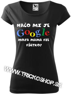 8c57c3bcf6c4 Dámske tričko Google mama empty