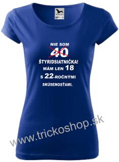 7955f469ff3f Dámske tričko Nie som štyridsiatnička empty