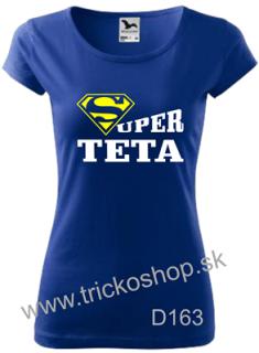 76c6dad048ee Dámske tričko Super teta empty