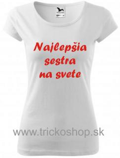 Dámske tričko Najlepšia sestra na svete empty 366d1f1f157