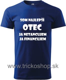 60fea726d81d Pánske tričko Som najlepší otec empty